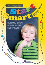 Start Smart! - Building Brain Power in the Early Years ebook by Pam Schiller