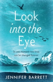 Look into the Eye ebook by Jennifer Barrett