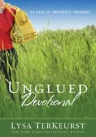 Unglued Devotional ebook by Lysa TerKeurst
