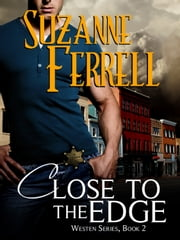 Close To The Edge ebook by Suzanne Ferrell