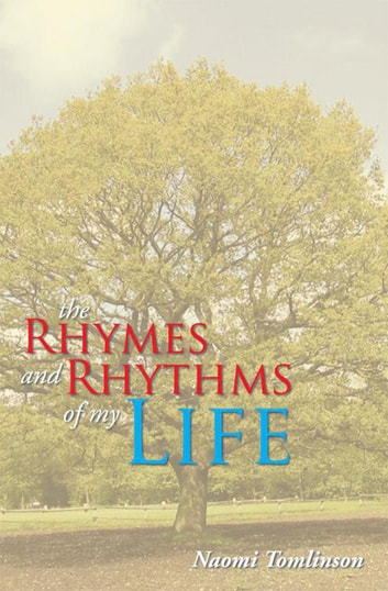The Rhymes and Rhythms of My Life 電子書 by Naomi Tomlinson
