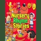 Nursery Rhyme Stories audiobook by Traditional, Martha Ladly