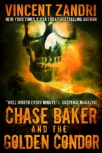 Chase Baker and the Golden Condor, A Chase Baker Thriller Series No. 2