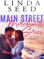 Main Street Merchants Series - The Complete Four-Book Set ebook by Linda Seed