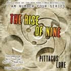 The Rise of Nine Áudiolivro by Pittacus Lore