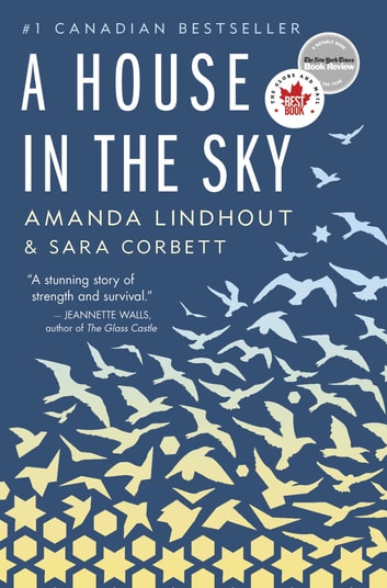 A House in the Sky ebook by Amanda Lindhout,Sara Corbett