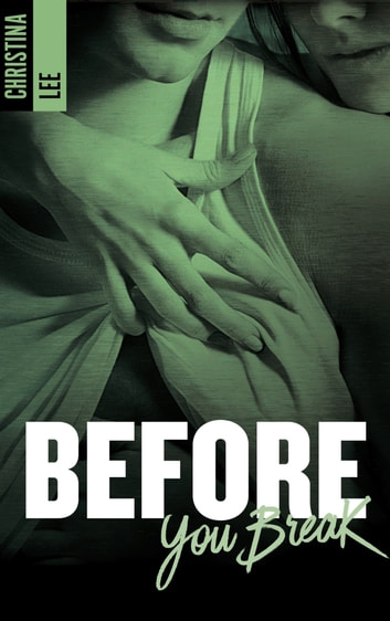 Before you break eBook by CRISTINA LEE