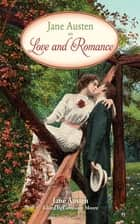Jane Austen on Love and Romance ebook by Jane Austen, Constance Moore