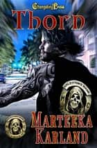 Thorn ebook by Marteeka Karland