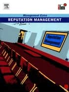 Reputation Management Revised Edition eBook by Elearn