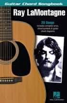 Ray LaMontagne - Guitar Chord Songbook ebook by Ray LaMontagne