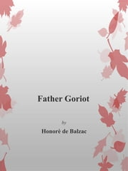 Father Goriot ebook by Honorè De Balzac