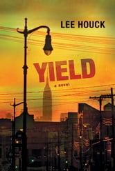 Yield ebook by Lee Houck