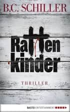 Rattenkinder ebook by B.C. Schiller