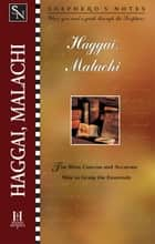 Shepherd's Notes: Haggai/Malachi ebook by Barry  E. Morgan