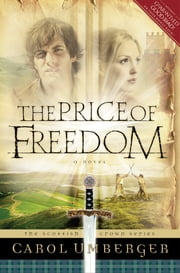The Price of Freedom ebook by Carol Umberger