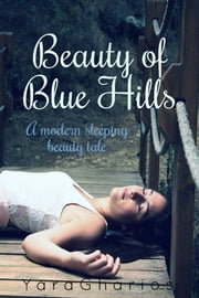 Beauty of Blue Hills ebook by Yara Gharios