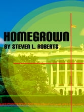 Homegrown ebook by Steven Roberts