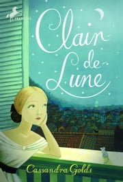 Clair de Lune ebook by Cassandra Golds,Sophie Blackall