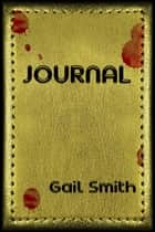 Journal ebook by Linda Mooney, Gail Smith