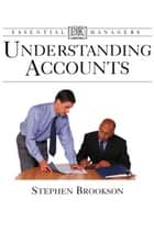 Understanding Accounts ebook by Stephen Brookson