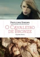 Cavaleiro de Bronze - Volume único ebook by Simons, Paulina