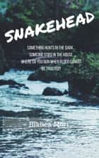 Snakehead ebook by Bianca Mori