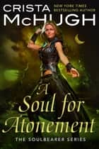 A Soul For Atonement eBook by Crista McHugh