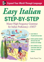 Easy Italian Step-by-Step ebook by Nanni-Tate, Paola
