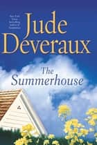 The Summerhouse ebook by Jude Deveraux
