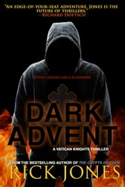 Dark Advent ebook by Rick Jones