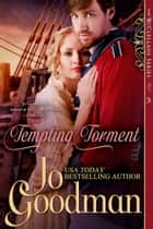 Tempting Torment (The McClellans Series, Book 3) - Author's Cut Edition ebook by Jo Goodman