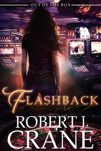Flashback ebook by Robert J. Crane