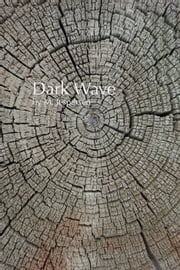 """Dark Wave"" ebook by M. Jespersen"