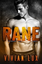 RANE: A Rockstar Stepbrother Romance ebook by Vivian Lux