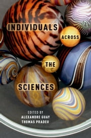 Individuals Across the Sciences ebook by Alexandre Guay,Thomas Pradeu