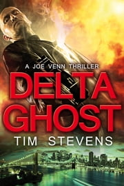 Delta Ghost ebook by Tim Stevens
