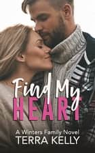 Find My Heart ebook by