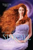 Starfall ebook by Michael Griffo