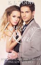 Lover's Road (Forever and Always #11) ebook by E. L. Todd