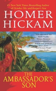 The Ambassador's Son ebook by Homer Hickam