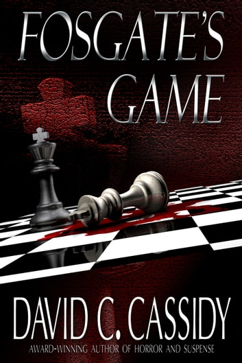 Fosgate's Game ebook by David C. Cassidy