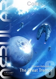 NEBULAR Collection 6 - The Great Tremor - Episodes 27 - 30 ebook by Thomas Rabenstein
