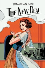 The New Deal ebook by Jonathan Case