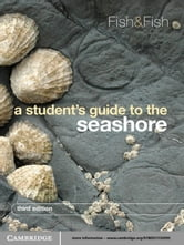 A Student's Guide to the Seashore ebook by J. D. Fish,S. Fish