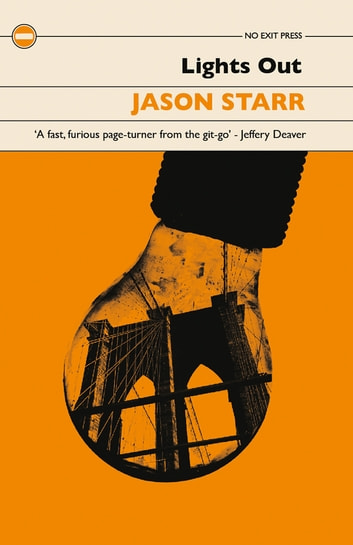 Lights Out - A Noir Crime Thriller Set in New York ebook by Jason Starr