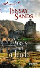 Noces sur la lande ebook by Lynsay Sands