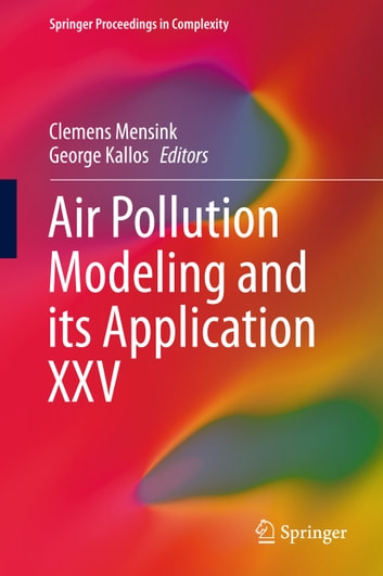 Air Pollution Modeling and its Application XXV ebook by