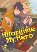 Hitorijime My Hero 7 ebook by