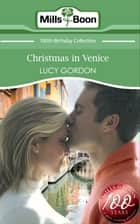 Christmas in Venice (Mills & Boon Short Stories) ebook by Lucy Gordon